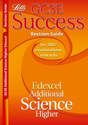 Edexcel Additional Science - Higher Tier Revision Guide (2012 Exams Only) by