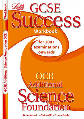 OCR Gateway (B) Additional Science - Foundation Tier Workbook (2012 Exams Only) by