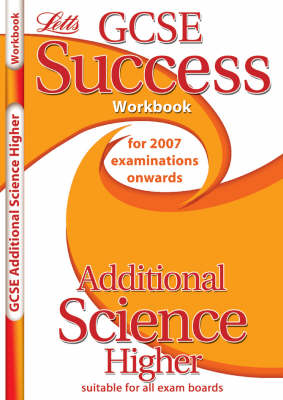 Additional Science - Higher Tier Workbook (2012 Exams Only) by