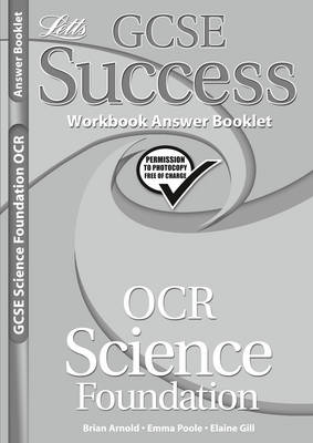 OCR Gateway (B) Science - Foundation Tier Workbook Answers (2012 Exams Only) by