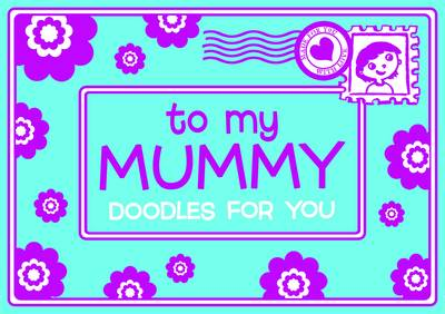 To My Mummy by