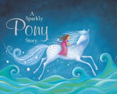 A sparkly pony story by Nicola Baxter