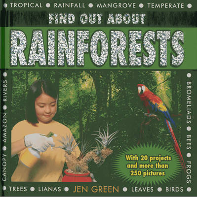 Find Out About Rainforests With 20 Projects and More Than 250 Pictures by Dr Jen Green