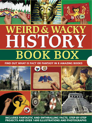 Weird & Wacky History Book Box: Find Out What is Fact or Fantasy in 8 Amazing Books by Philip Steele