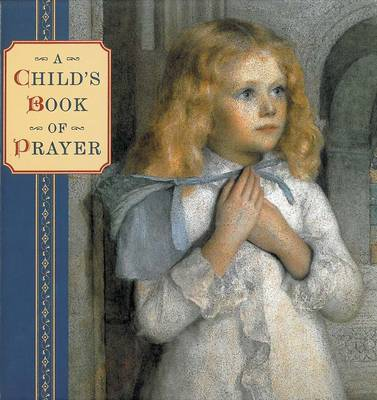 A Child's Book of Prayer by Steve Dobell