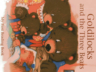 Goldilocks and the Three Bears (floor Book) My First Reading Book by Janet Brown