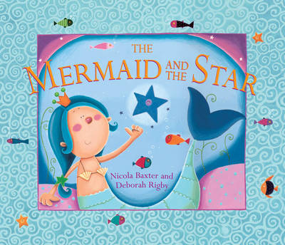 The Mermaid and the Star by Nicola Baxter