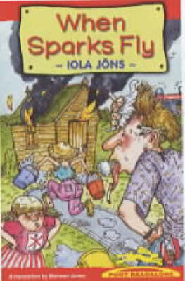 When Sparks Fly by Iola Jons