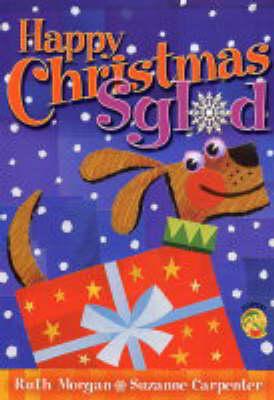 Happy Christmas Sglod by Ruth Morgan