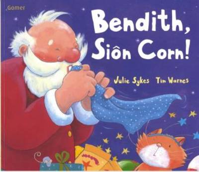 Bendith, Sion Corn! by Julie Sykes, Tim Warnes