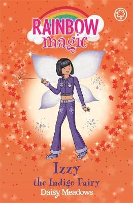 Izzy the Indigo Fairy The Rainbow Fairies Book 6 by Daisy Meadows