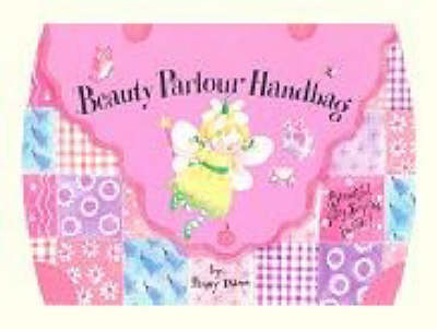 Beauty Parlour Handbag Novelty Book with Accessories by Penny Dann