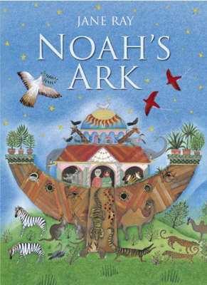 Noah's Ark by Jane Ray