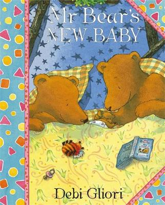 Mr Bear's New Baby by Debi Gliori