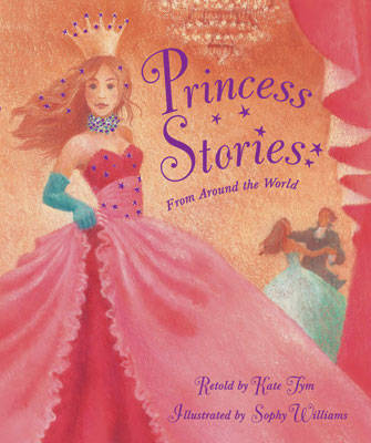 Princess Stories by Kate Tym