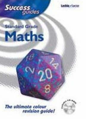 Standard Grade Success Guide in Maths by