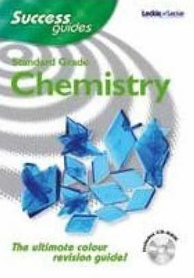Standard Grade Chemistry Success Guide by