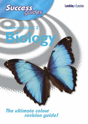 Intermediate 2 Biology Success Guides by