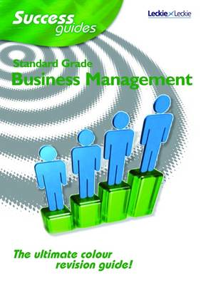 Standard Grade Business Management Success Guide by