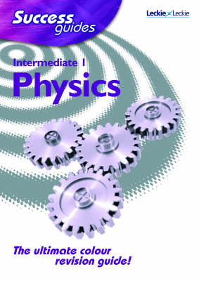 Intermediate 1 Physics Success Guide by