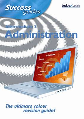 Intermediate 2 Administration Success Guide by