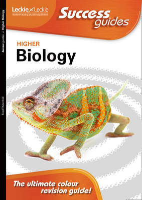 Higher Biology Success Guide by Fred Thornhill, Andrew Morton