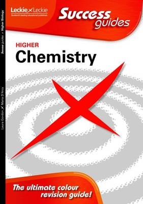 Higher Chemistry Success Guide by