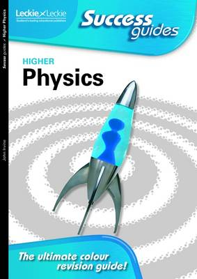 Higher Physics Success Guide by