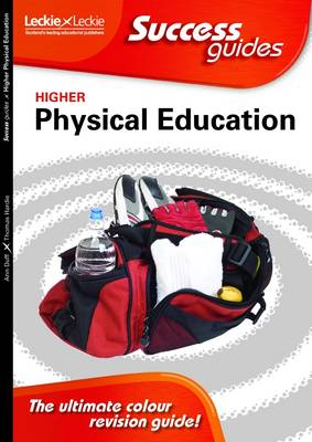 Higher Physical Education Success Guide by