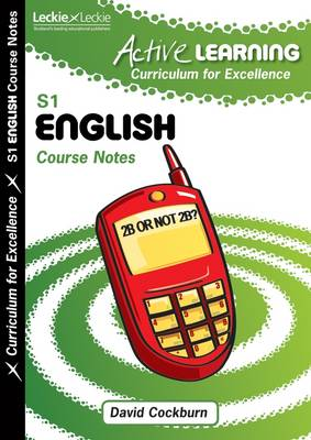 Active Learning English Course Notes Third Level, a Curriculum for Excellence Resource by