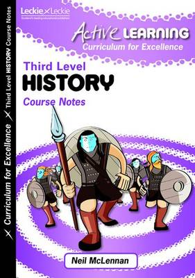 Third Level History Course Notes by Neil McLennan
