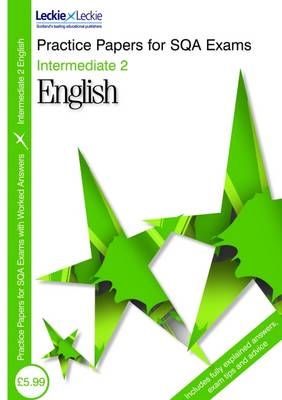 Practice Papers Intermediate 2 English by