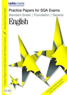 Standard Grade Foundation / General English Practice Papers for SQA Exams by Sheena Greco