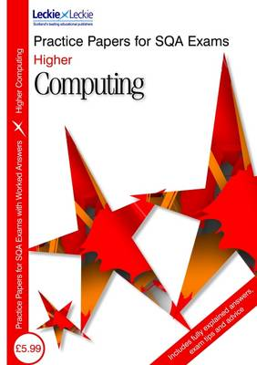 Practice Papers Higher Computing by