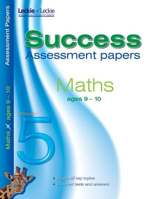 9-10 Mathematics Assessment Success Papers by Paul Broadbent
