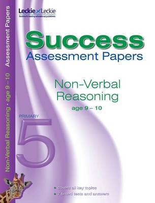Non-Verbal Reasoning Assessment Papers 9-10 by Pamela Macey