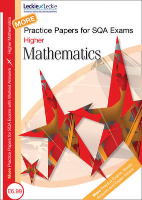 More Higher Mathematics Practice Papers for SQA Exams by Ken Nisbet