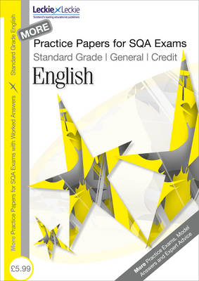 More General/Credit English Practice Papers for SQA Exams by Sheena Greco