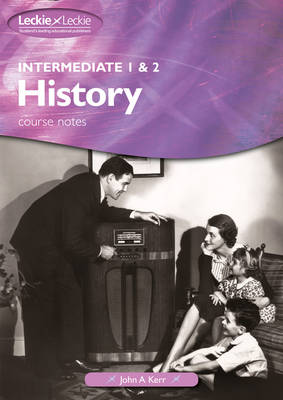 Intermediate 1 and 2 History by John A. Kerr