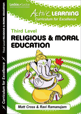 Active Religious and Moral Education Third Level by Ravi Ramanujam, Matthew Cross, Leckie & Leckie