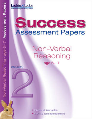 Assessment Success Papers Non Verbal Reasoning 6 - 7 Years by Pamela Macey, Lisa Murrell