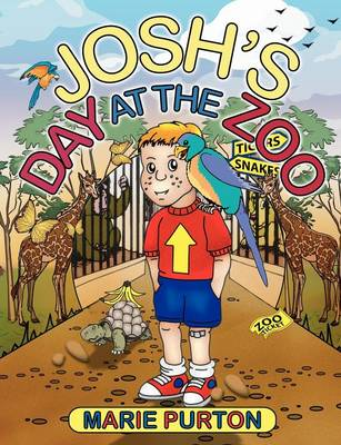 Josh's Day at the Zoo by Marie Purton