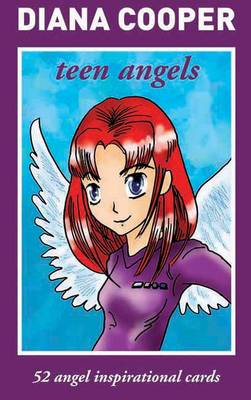 Teen Angels 52 Inspirational Angel Cards by Diana Cooper