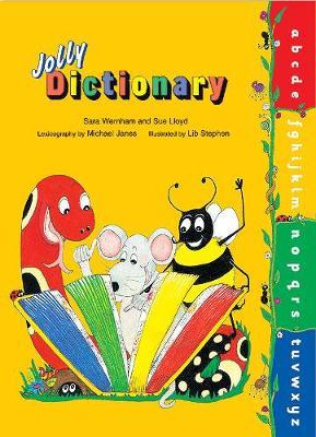 Jolly Dictionary by Sara Wernham, Sue Lloyd, Michael Janes