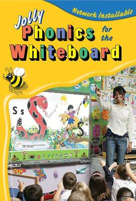 Jolly Phonics for the Whiteboard by Sue Lloyd, Sara Wernham