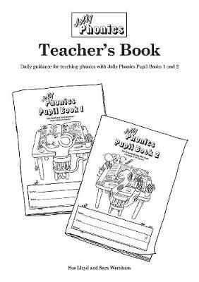 Jolly Phonics Teacher's Book (black & white edition) in Precursive Letters (BE) by Sara Wernham, Sue Lloyd