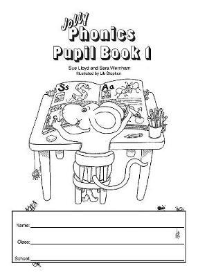 Jolly Phonics Pupil Book 1 by Sara Wernham, Sue Lloyd