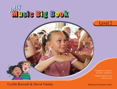 Jolly Music Big Book - Level 2 in Precursive Letters by Cyrilla Rowsell, David Vinden