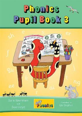 Jolly Phonics Pupil Book 3 by Sara Wernham, Sue Lloyd