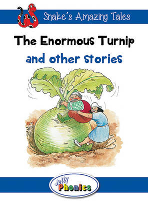 Enormous Turnip and Other Stories Jolly Phonics Readers by Sara Wernham